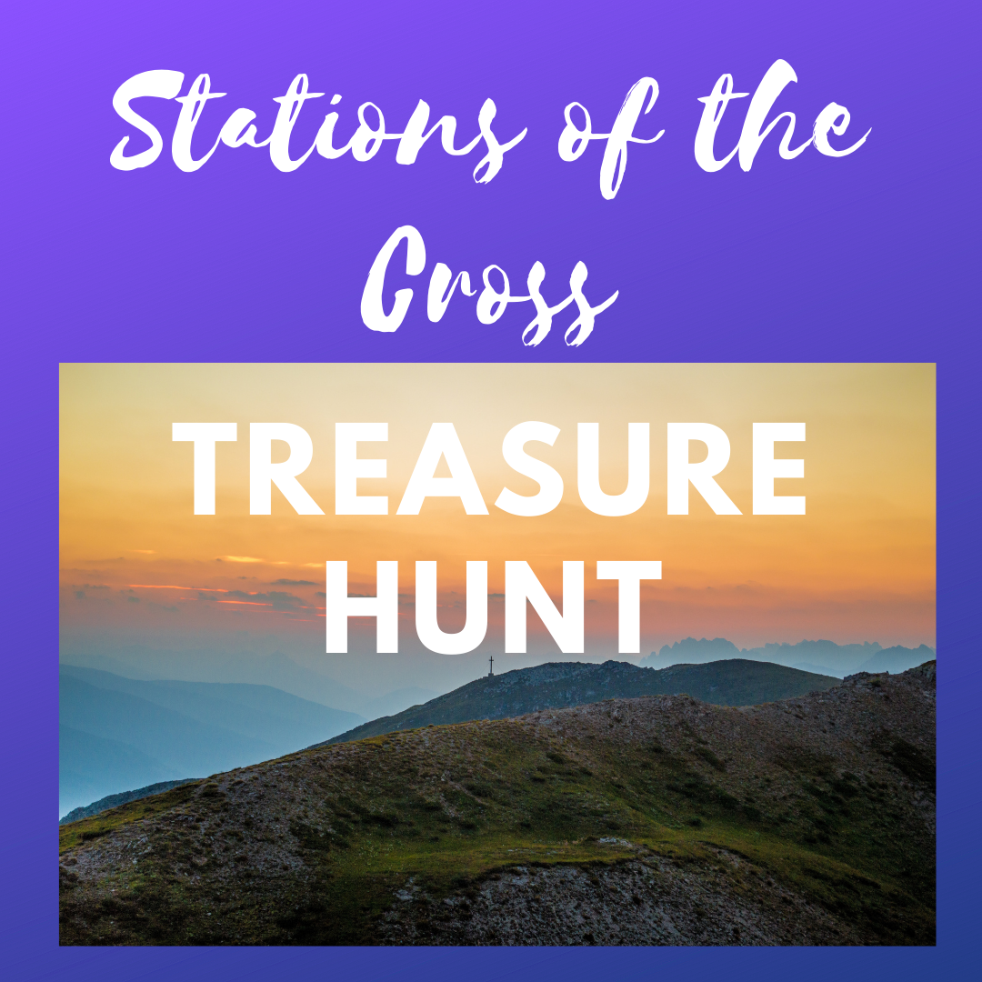 stations of the crosss treasure hunt