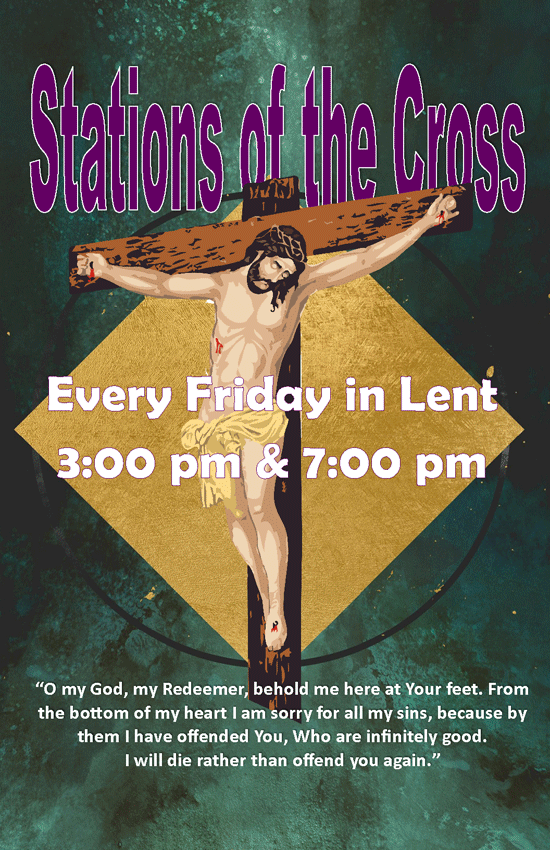 Stations of Cross 3pm & 7pm friday during lent
